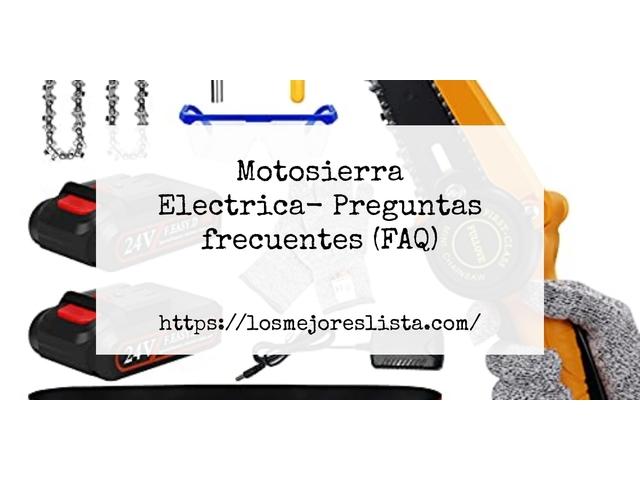Los Mejores Motosierra Electrica – Guía de compra, Opiniones y Comparativa del 2021 (España)