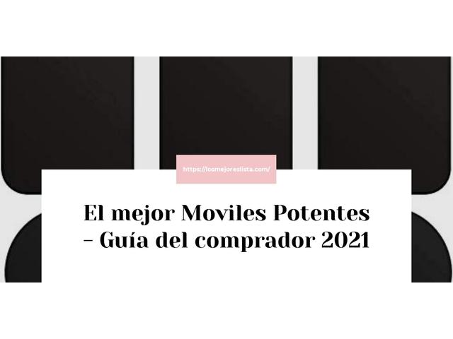 Los Mejores Moviles Potentes – Guía de compra, Opiniones y Comparativa del 2021 (España)