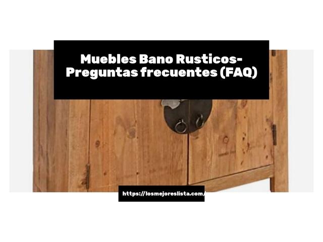 Los Mejores Muebles Bano Rusticos – Guía de compra, Opiniones y Comparativa del 2021 (España)