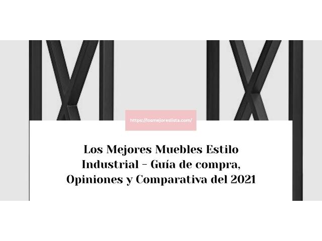 Los Mejores Muebles Estilo Industrial – Guía de compra, Opiniones y Comparativa del 2021 (España)