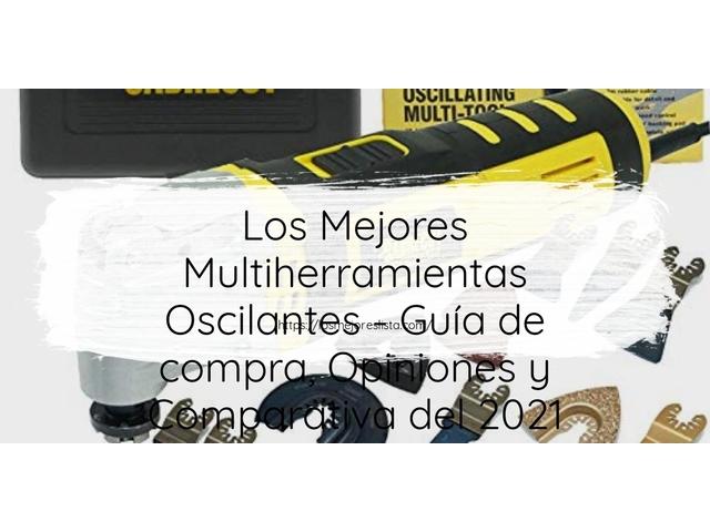 Los Mejores Multiherramientas Oscilantes – Guía de compra, Opiniones y Comparativa del 2021 (España)