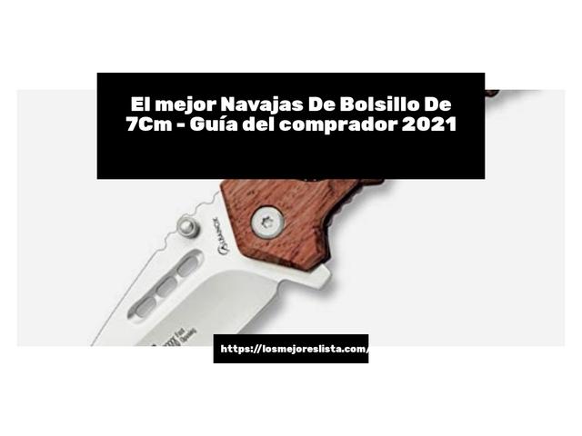 Los Mejores Navajas De Bolsillo De 7Cm – Guía de compra, Opiniones y Comparativa del 2021 (España)