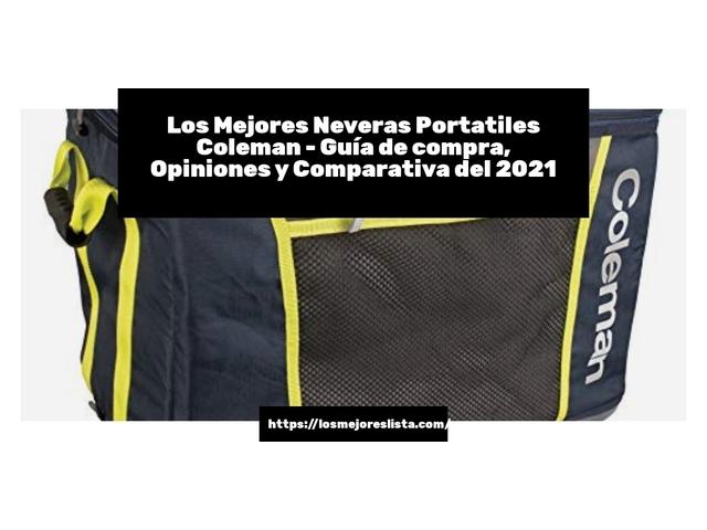 Los Mejores Neveras Portatiles Coleman – Guía de compra, Opiniones y Comparativa del 2021 (España)