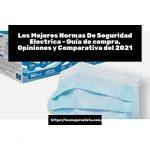 Los Mejores Normas De Seguridad Electrica - Guía de compra, Opiniones y Comparativa del 2021