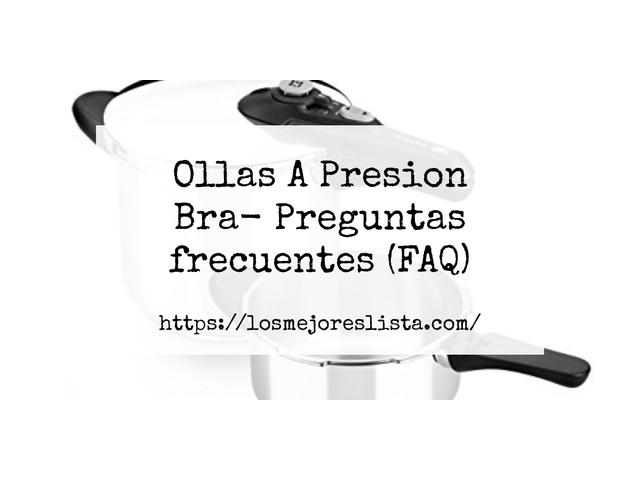 Los Mejores Ollas A Presion Bra – Guía de compra, Opiniones y Comparativa del 2021 (España)
