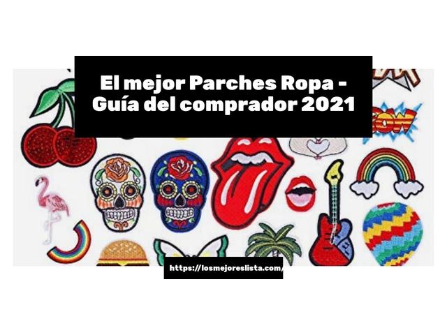 Los Mejores Parches Ropa – Guía de compra, Opiniones y Comparativa del 2021 (España)