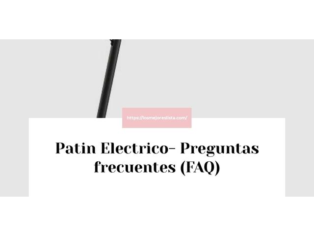 Los Mejores Patin Electrico – Guía de compra, Opiniones y Comparativa del 2021 (España)