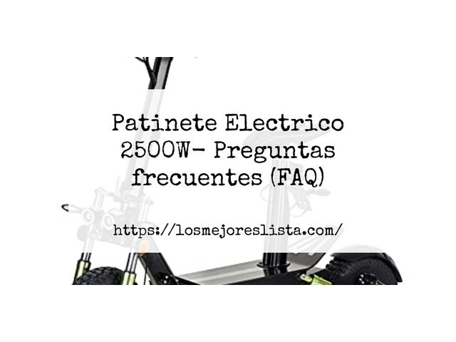 Los Mejores Patinete Electrico 2500W – Guía de compra, Opiniones y Comparativa del 2021 (España)