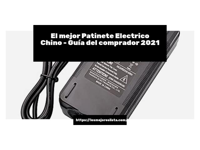 Los Mejores Patinete Electrico Chino – Guía de compra, Opiniones y Comparativa del 2021 (España)
