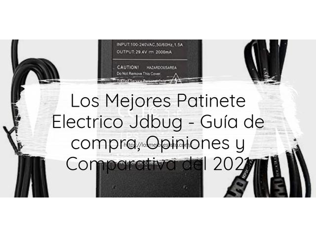Los Mejores Patinete Electrico Jdbug – Guía de compra, Opiniones y Comparativa del 2021 (España)
