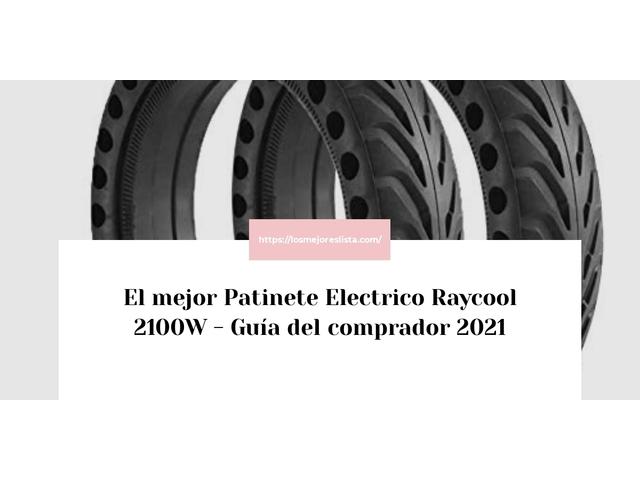 Los Mejores Patinete Electrico Raycool 2100W – Guía de compra, Opiniones y Comparativa del 2021 (España)