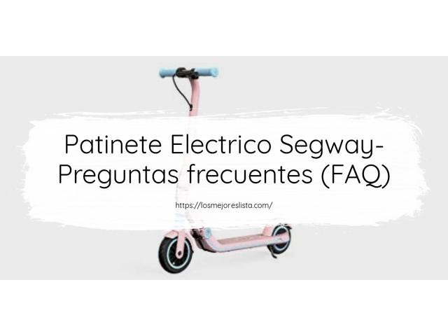 Los Mejores Patinete Electrico Segway – Guía de compra, Opiniones y Comparativa del 2021 (España)