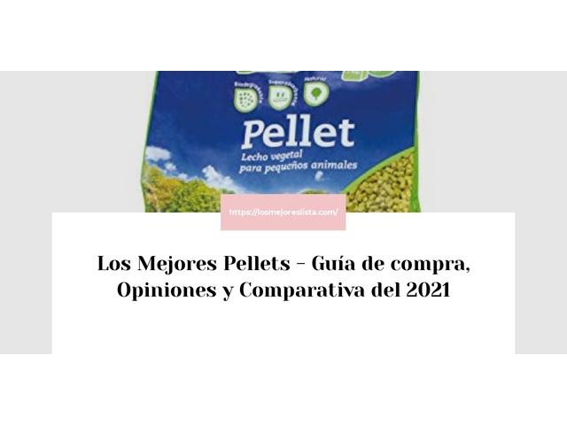 Los Mejores Pellets – Guía de compra, Opiniones y Comparativa del 2021 (España)
