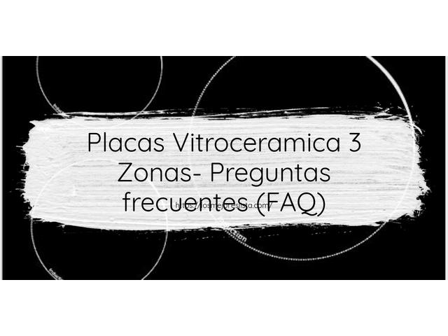 Los Mejores Placas Vitroceramica 3 Zonas – Guía de compra, Opiniones y Comparativa del 2021 (España)