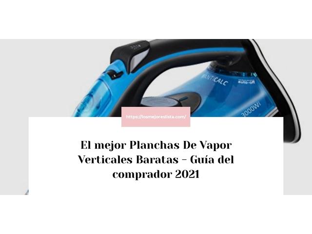 Los Mejores Planchas De Vapor Verticales Baratas – Guía de compra, Opiniones y Comparativa del 2021 (España)