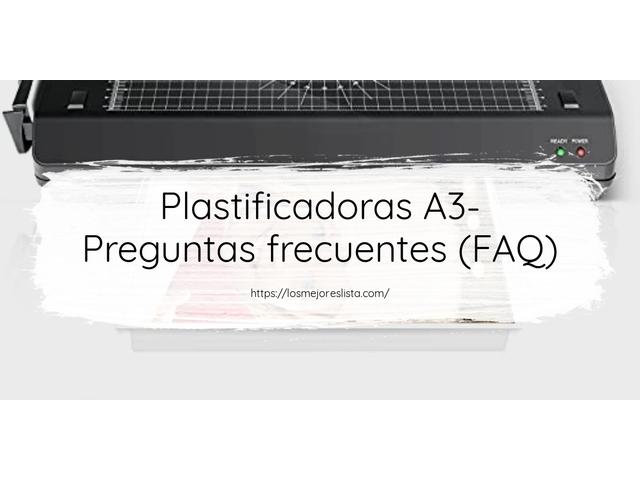 Los Mejores Plastificadoras A3 – Guía de compra, Opiniones y Comparativa del 2021 (España)