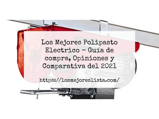 Los Mejores Polipasto Electrico – Guía de compra, Opiniones y Comparativa del 2021 (España)