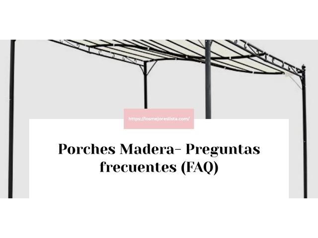 Los Mejores Porches Madera – Guía de compra, Opiniones y Comparativa del 2021 (España)