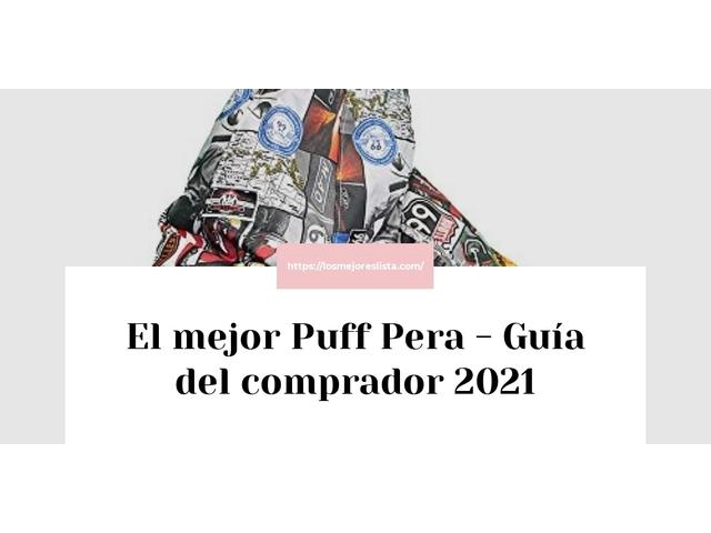 Los Mejores Puff Pera – Guía de compra, Opiniones y Comparativa del 2021 (España)