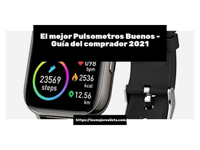 Los Mejores Pulsometros Buenos – Guía de compra, Opiniones y Comparativa del 2021 (España)