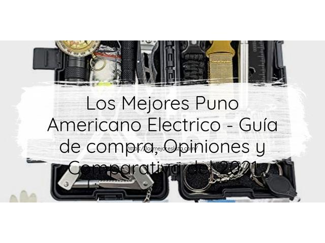 Los Mejores Puno Americano Electrico – Guía de compra, Opiniones y Comparativa del 2021 (España)