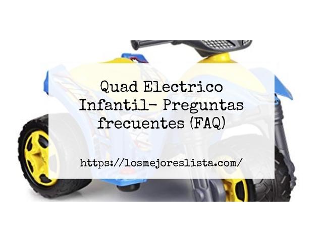 Los Mejores Quad Electrico Infantil – Guía de compra, Opiniones y Comparativa del 2021 (España)