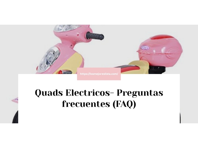 Los Mejores Quads Electricos – Guía de compra, Opiniones y Comparativa del 2021 (España)