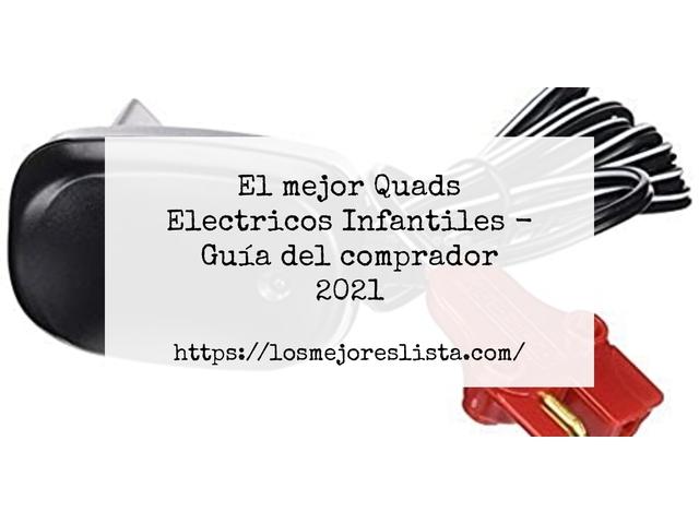 Los Mejores Quads Electricos Infantiles – Guía de compra, Opiniones y Comparativa del 2021 (España)