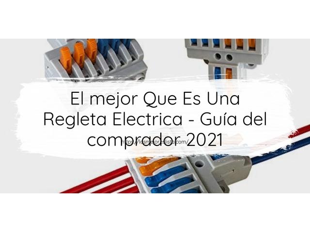 Los Mejores Que Es Una Regleta Electrica – Guía de compra, Opiniones y Comparativa del 2021 (España)