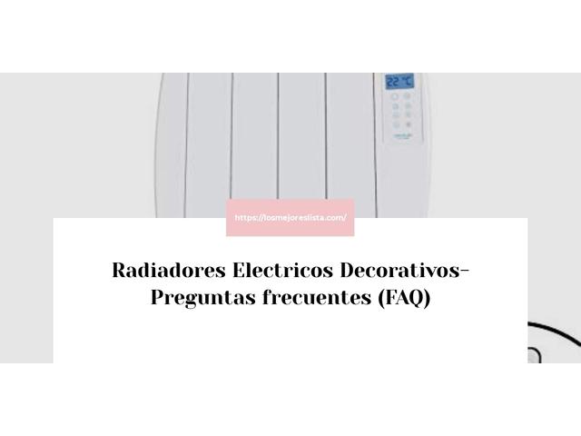 Los Mejores Radiadores Electricos Decorativos – Guía de compra, Opiniones y Comparativa del 2021 (España)