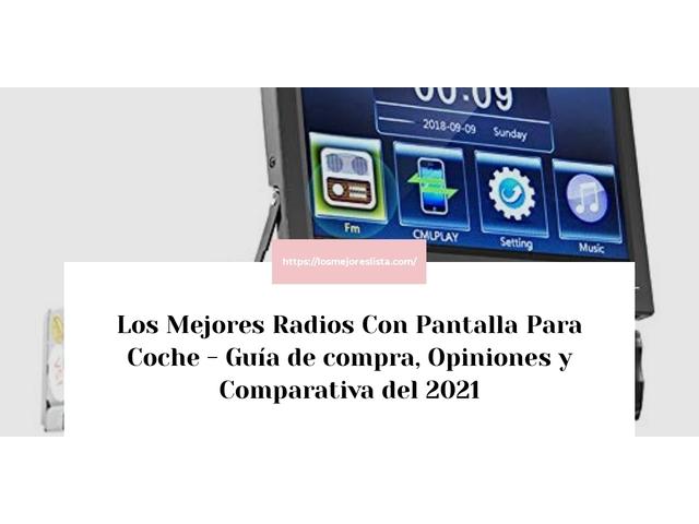Los Mejores Radios Con Pantalla Para Coche – Guía de compra, Opiniones y Comparativa del 2021 (España)