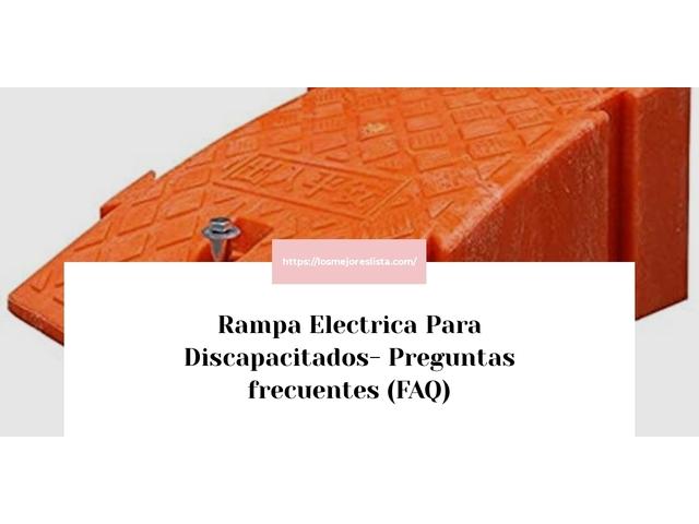 Los Mejores Rampa Electrica Para Discapacitados – Guía de compra, Opiniones y Comparativa del 2021 (España)