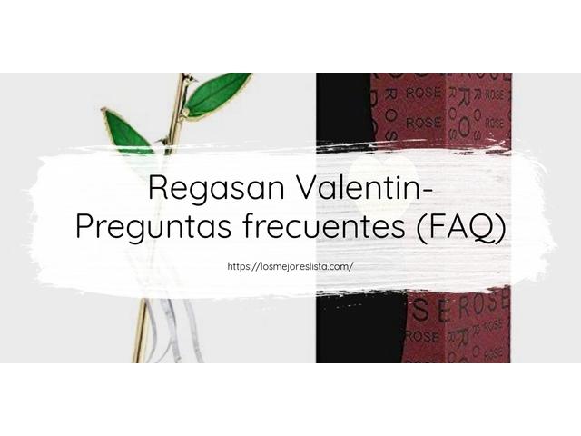 Los Mejores Regasan Valentin – Guía de compra, Opiniones y Comparativa del 2021 (España)