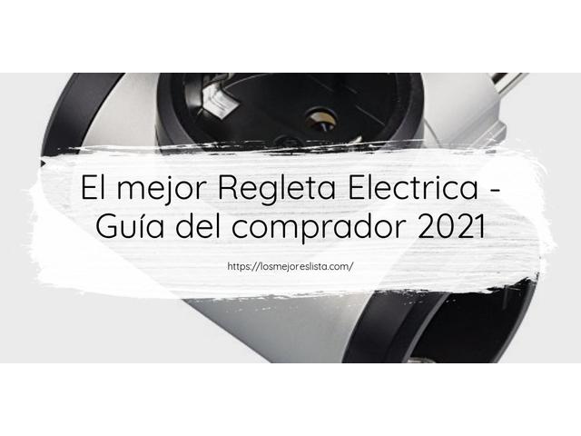 Los Mejores Regleta Electrica – Guía de compra, Opiniones y Comparativa del 2021 (España)