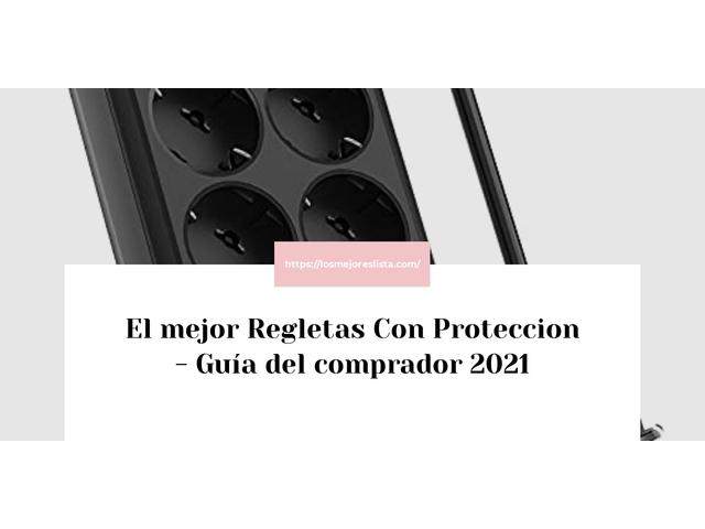 Los Mejores Regletas Con Proteccion – Guía de compra, Opiniones y Comparativa del 2021 (España)