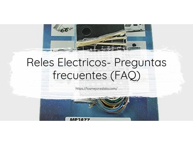 Los Mejores Reles Electricos – Guía de compra, Opiniones y Comparativa del 2021 (España)