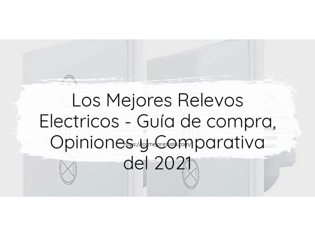 Los Mejores Relevos Electricos – Guía de compra, Opiniones y Comparativa del 2021 (España)