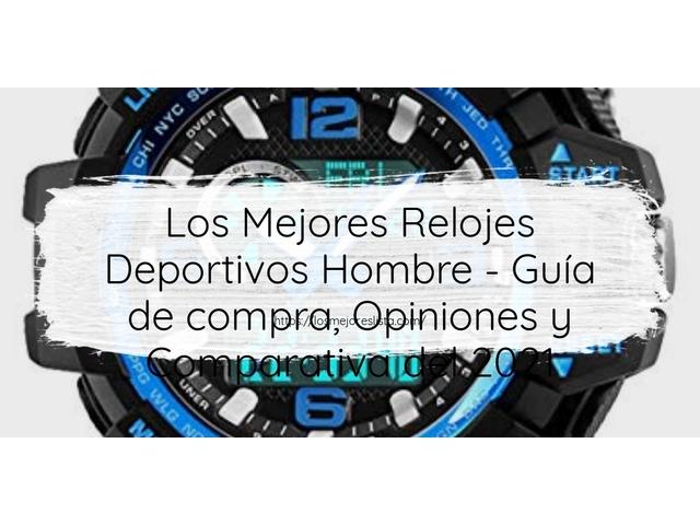 Los Mejores Relojes Deportivos Hombre – Guía de compra, Opiniones y Comparativa del 2021 (España)