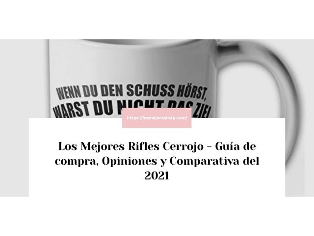 Los Mejores Rifles Cerrojo – Guía de compra, Opiniones y Comparativa del 2021 (España)
