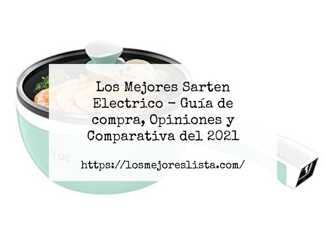 Los Mejores Sarten Electrico – Guía de compra, Opiniones y Comparativa del 2021 (España)