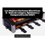 Los Mejores Sartenes Electricas 2 - Guía de compra, Opiniones y Comparativa del 2021