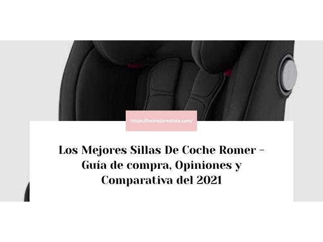 Los Mejores Sillas De Coche Romer – Guía de compra, Opiniones y Comparativa del 2021 (España)