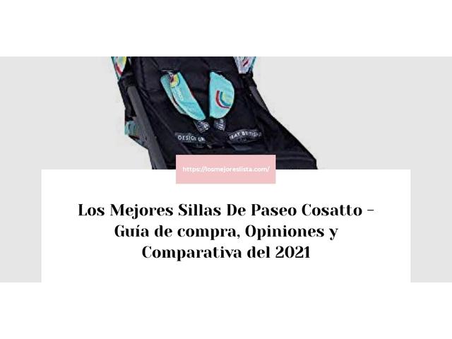 Los Mejores Sillas De Paseo Cosatto – Guía de compra, Opiniones y Comparativa del 2021 (España)