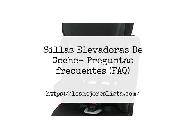 Los Mejores Sillas Elevadoras De Coche – Guía de compra, Opiniones y Comparativa del 2021 (España)