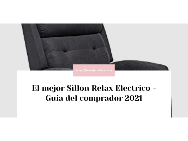 Los Mejores Sillon Relax Electrico – Guía de compra, Opiniones y Comparativa del 2021 (España)