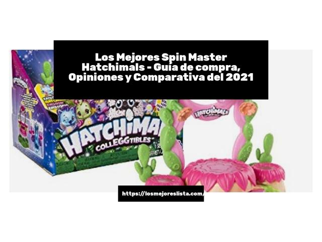 Los Mejores Spin Master Hatchimals – Guía de compra, Opiniones y Comparativa del 2021 (España)
