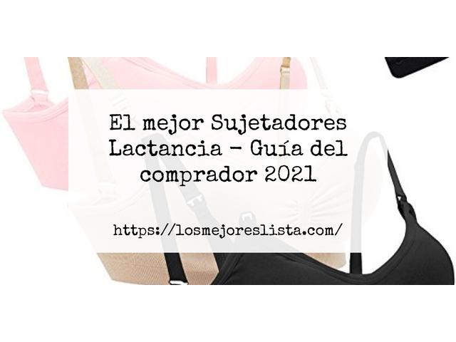 Los Mejores Sujetadores Lactancia – Guía de compra, Opiniones y Comparativa del 2021 (España)