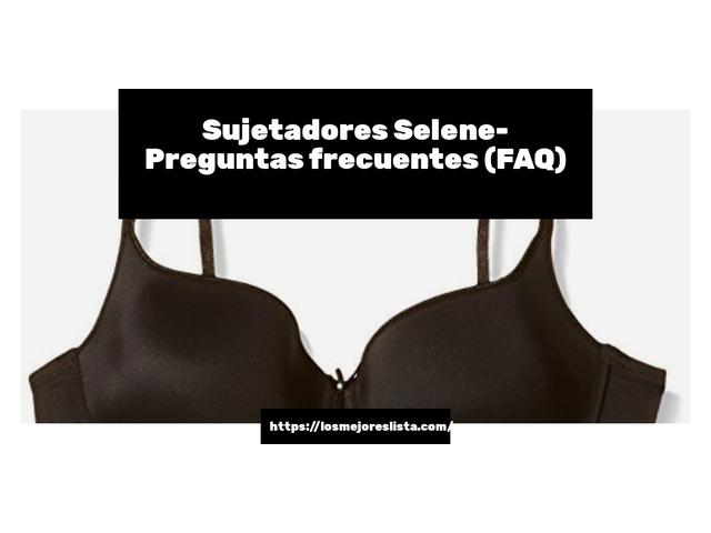Los Mejores Sujetadores Selene – Guía de compra, Opiniones y Comparativa del 2021 (España)