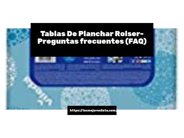 Los Mejores Tablas De Planchar Rolser – Guía de compra, Opiniones y Comparativa del 2021 (España)