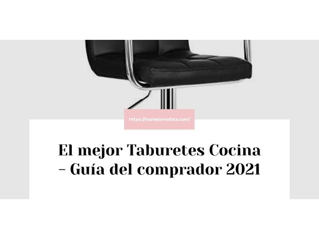 Los Mejores Taburetes Cocina – Guía de compra, Opiniones y Comparativa del 2021 (España)